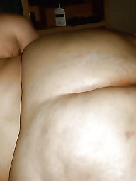 Fat, Fat ass, Mature bbw, Fat mature, Huge, Huge bbw