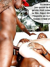 Captions, Caption, French, Interracial captions, Interracial anal, French caption