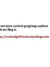 Creampie, Cuckold, Gangbang, Captions, Caption, Cuckold captions